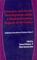 Economic and Social Development under a Market Economy Regime in Sri LANKA : Vol 02