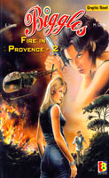 Biggles - Fire In Provence 2
