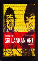 Power of Sri Lankan Art 1943 - 2012
