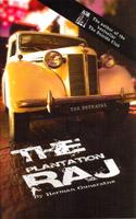 The Betrayal : Plantation Raj