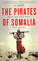 Pirates of Somalia: Inside Their Hidden World