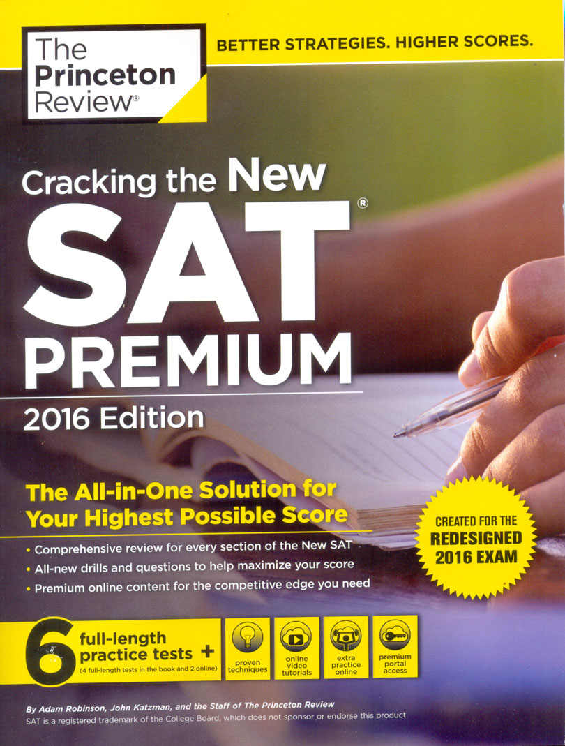 Cracking the New SAT Premium Edition with 6 Practice Tests 2016