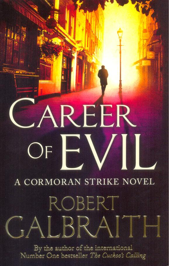 Career of Evil : Cormoran Strike 3
