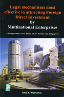 Legal Mechanisms Most Effctive in Attracting Foreign Direct Investment by Multinational Enterprises