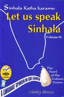 Let Us Speak Sinhala Vol:01 (With CD)