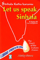 Let Us Speak Sinhala Vol:03