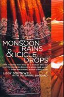 Monsoon Rains & Icicle Drops