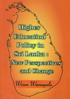 Higher Education Policy in Sri Lanka : New Perspectives and Change