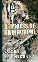 A Tigress of Kilinochchi