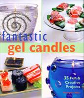 Fantastic Gel Candles