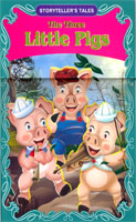 Storyteller's Tales : The Three Little Pigs