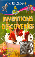 Exploring : Inventions & Discoveries