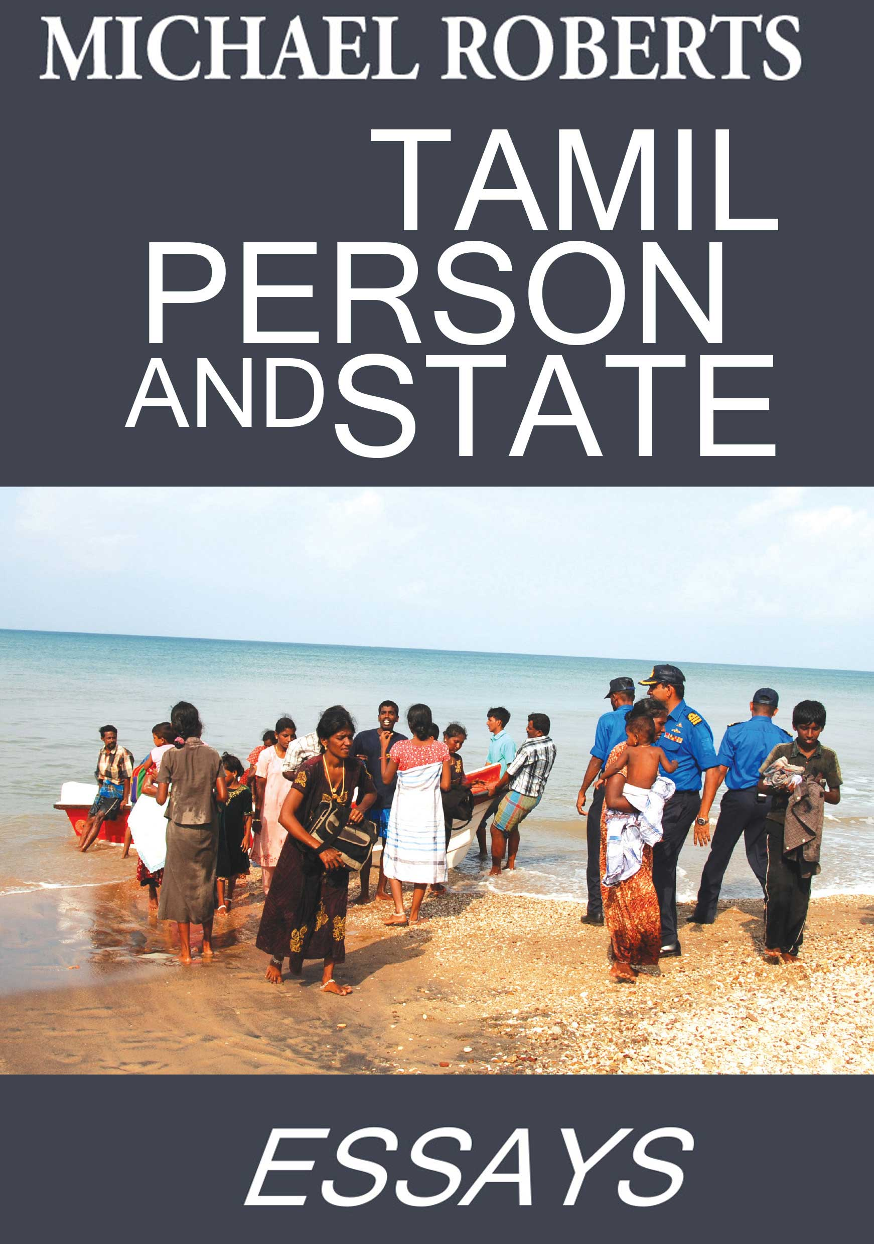Tamil Person And State -  Essays