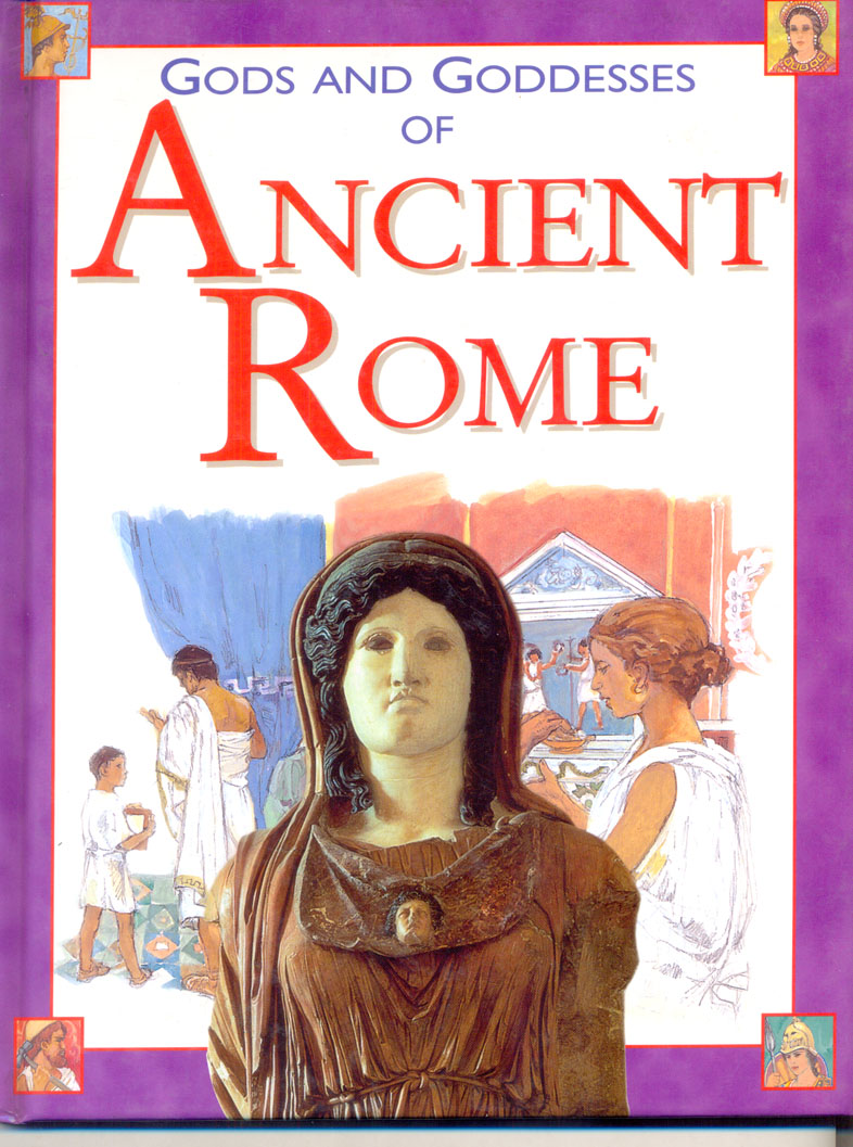 Gods And Goddesses Of Ancient Rome