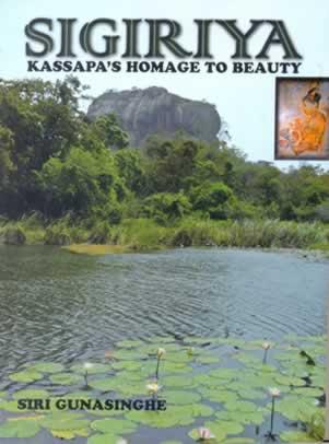 Sigiriya - Kassapas Homage To Beauty